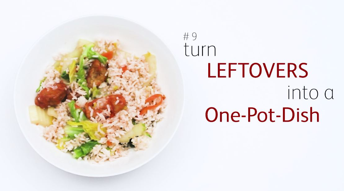 10 hacks to reduce food waste save money 9 turn leftovers into a one pot dish forumfinder Choice Image